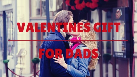 5 Perfect Valentine's Gifts for Dads